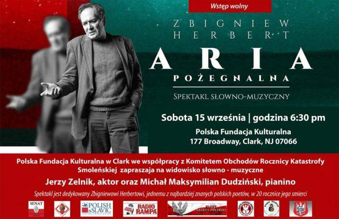 "Farewell Aria ""performed by Jerzy Zelnika (recitation) and Michał Maksymilian Dudziński (piano). The Event Was created on the occasion of Zbigniew Herbert's year for commemoration 20. Anniversary of his death. The screenplay and director of the performance is Jerzy Zelnik. In The program m.in: ""Brewiarz"",..."